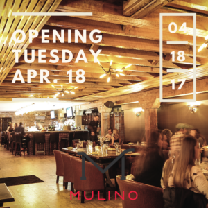 Mulino Italian Kitchen & Bar Opening Tuesday, April 18, 2017