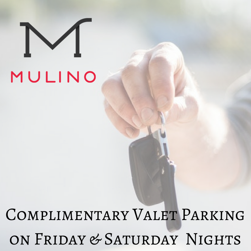 complimentary valet parking on friday and saturday nights at mulino