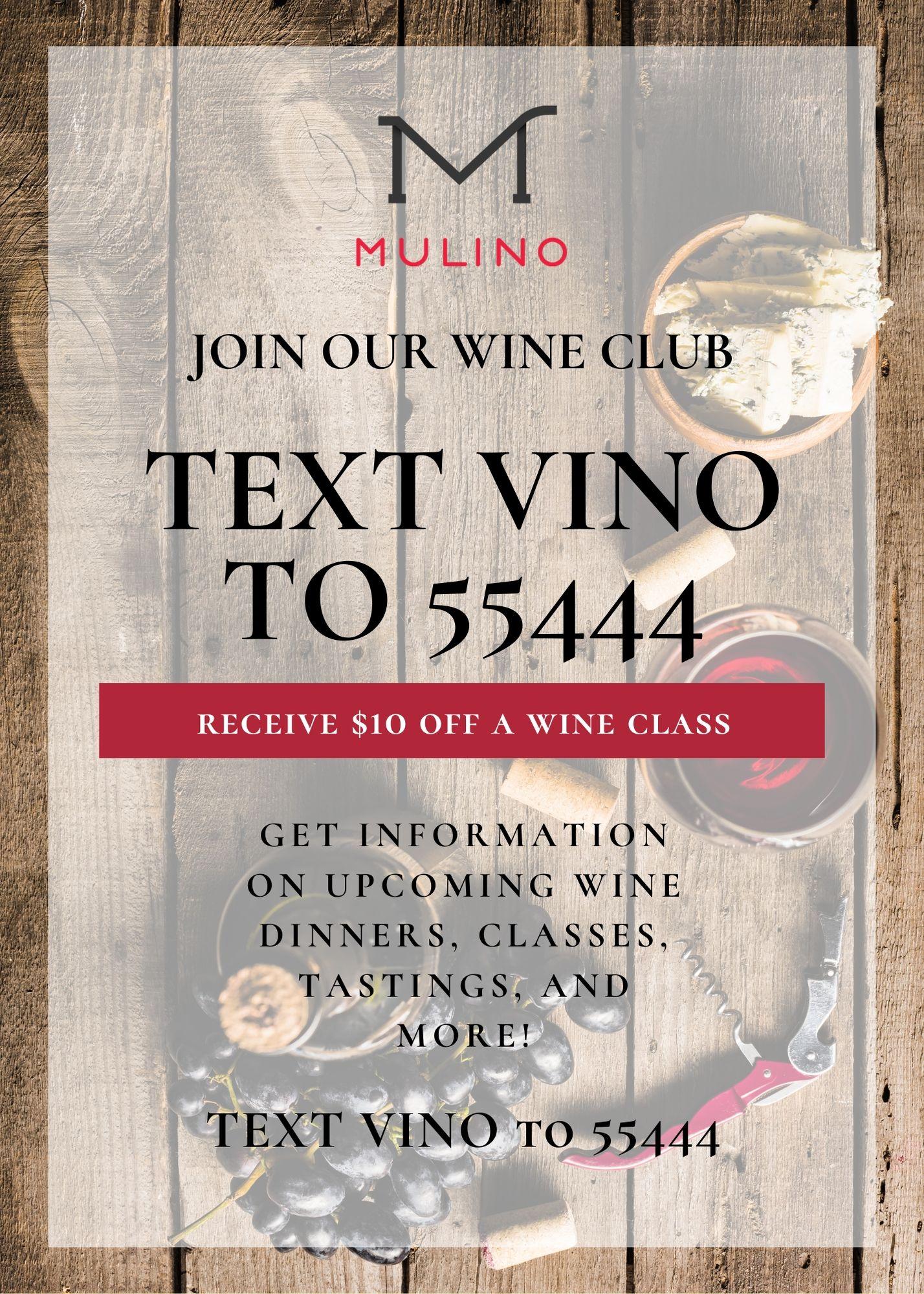 Join the Mulino Wine Club