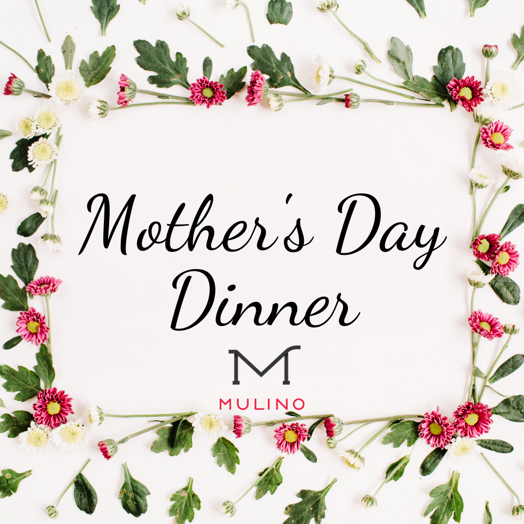 Mother's Day at Mulino